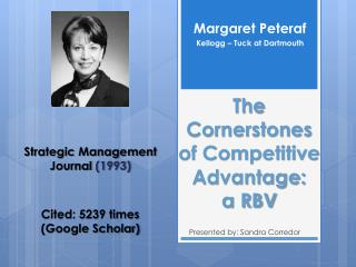 The Cornerstones of Competitive Advantage:    a RBV