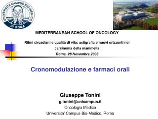 Giuseppe Tonini g.tonini@unicampus.it Oncologia Medica Universita' Campus Bio-Medico, Roma