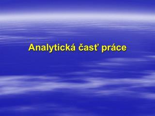 Analytick� ?as? pr�ce