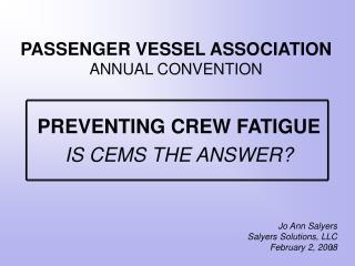 PASSENGER VESSEL ASSOCIATION  ANNUAL CONVENTION