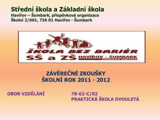 Střední škola a Základní škola Havířov –  Šumbark , příspěvková organizace