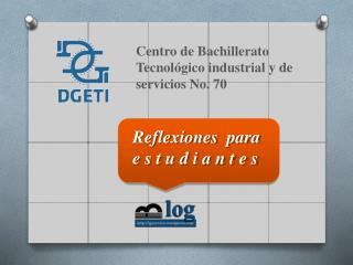 Centro de Bachillerato Tecnol gico industrial y de servicios No. 70