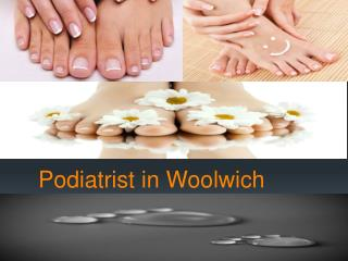 Podiatrist in Woolwich