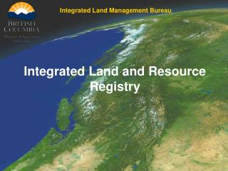 Integrated Land and Resource Registry