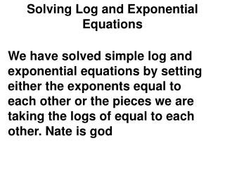 Solving Log and Exponential Equations
