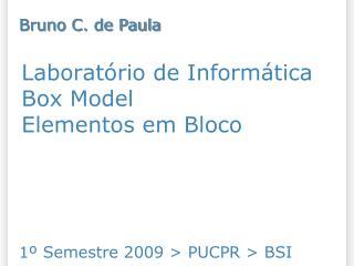 Laboratório de Informática Box Model  Elementos em Bloco