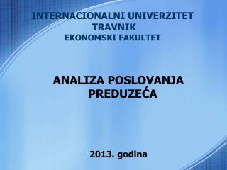 INTERNACIONALNI UNIVERZITET  TRAVNIK EKONOMSKI FAKULTET