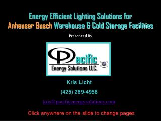 Energy Efficient Lighting Solutions for  Anheuser Busch  Warehouse & Cold Storage Facilities