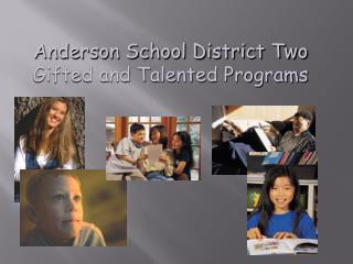Anderson School District Two Gifted and Talented Programs