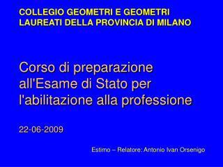 Corso di preparazione allEsame di Stato per labilitazione alla professione  22-06-2009