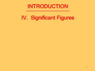 INTRODUCTION IV.  Significant Figures