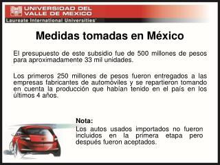 Medidas tomadas en M�xico