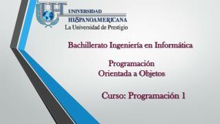 Bachillerato Ingeniería en Informática