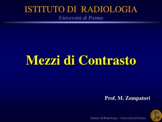 Istituto di Radiologia   Universit  di Parma