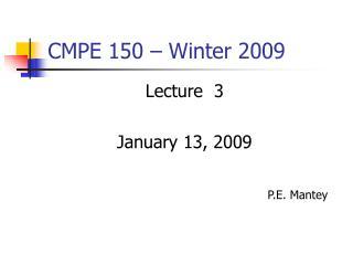CMPE 150 � Winter 2009