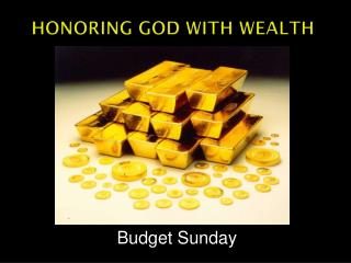Honoring God With Wealth