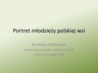 Portret m?odzie?y polskiej wsi