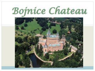 Bojnice  Chateau