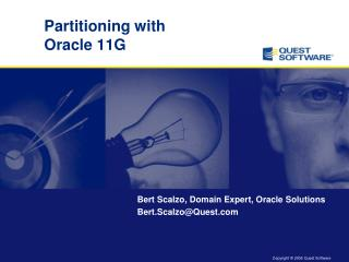 Partitioning with Oracle 11G