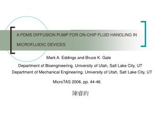 A PDMS DIFFUSION PUMP FOR ON-CHIP FLUID HANDLING IN MICROFLUIDIC DEVICES