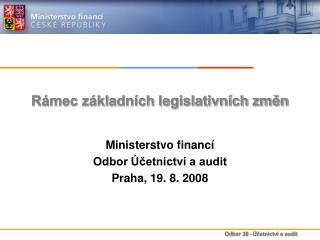 Rámec základních legislativních změn