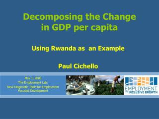 Decomposing the Change  in GDP per capita