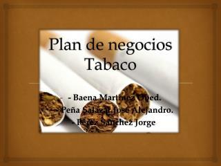Plan de negocios Tabaco