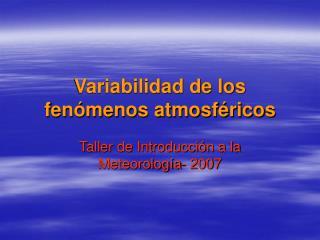 Variabilidad de los fen�menos atmosf�ricos