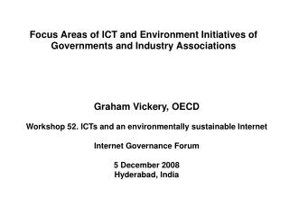 Focus Areas of ICT and Environment Initiatives of Governments and Industry Associations
