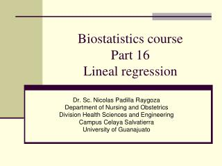 Biostatistics course Part 16 Lineal regression