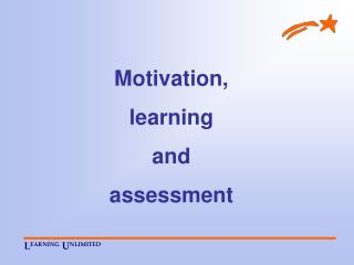 Motivation,  learning  and  assessment