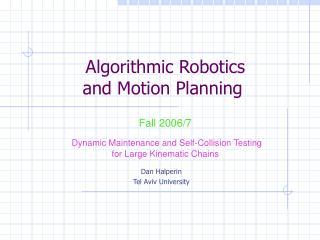Algorithmic Robotics and Motion Planning