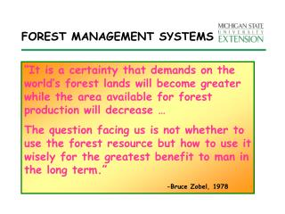 FOREST MANAGEMENT SYSTEMS