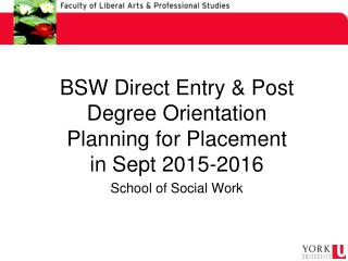 BSW Direct Entry & Post Degree Orientation Planning for Placement in Sept 2015-2016