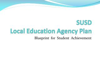 SUSD Local Education Agency Plan