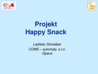 Projekt  Happy Snack