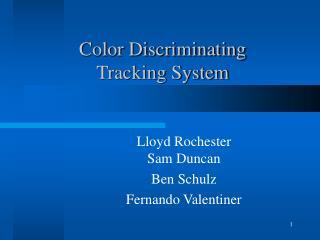 Color Discriminating Tracking System