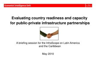 Evaluating country readiness and capacity         for public-private infrastructure partnerships