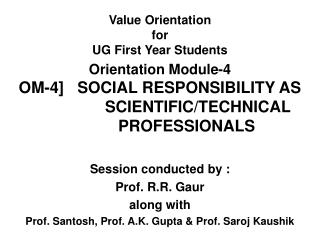 Value Orientation  for  UG First Year Students