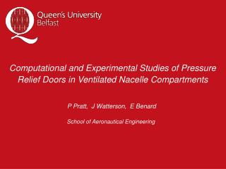 Computational and Experimental Studies of Pressure Relief Doors in Ventilated Nacelle Compartments