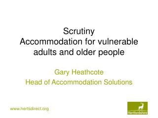 Scrutiny Accommodation for vulnerable adults and older people