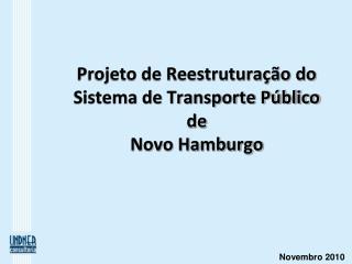 Projeto de Reestruturação do Sistema de Transporte Público de  Novo Hamburgo