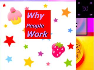 Why People Work