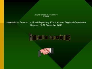 Romanian Experience