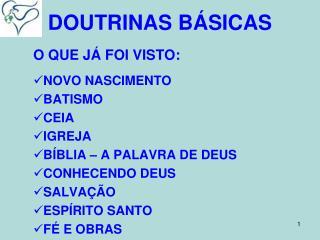 DOUTRINAS B�SICAS