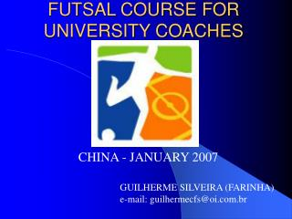 FUTSAL COURSE FOR UNIVERSITY COACHES