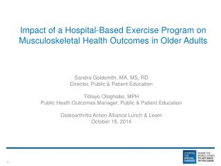 Impact of a Hospital-Based  Exercise Program on M usculoskeletal Health  Outcomes in Older Adults