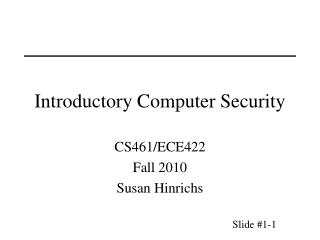 Introductory Computer Security