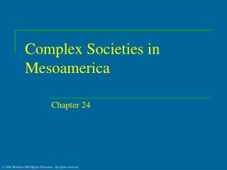 Complex Societies in Mesoamerica