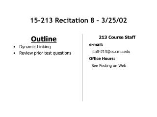 15-213 Recitation 8 – 3/25/02